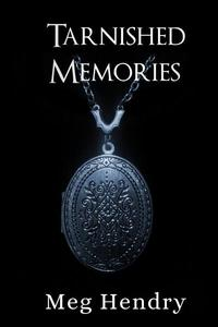 Tarnished Memories