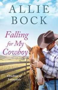 Falling For My Cowboy