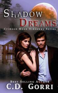 Crimson Moon Hideaway: Shadow Dreams