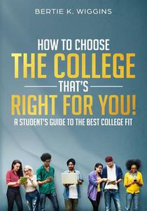 How To Choose A College That's Right For You!