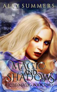 Magic and Shadows