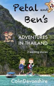 Petal and Ben's Adventures in Thailand