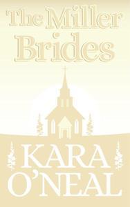 The Miller Brides