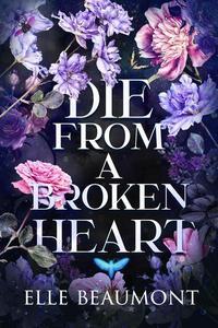 Die From A Broken Heart