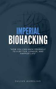 Imperial Biohacking