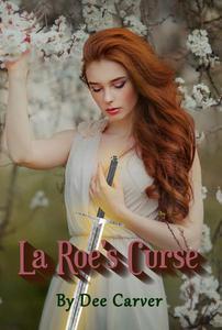 La Roe's Curse