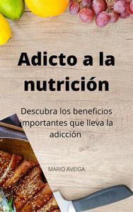 Adicto a la nutrición