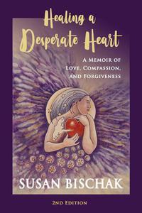Healing a Desperate Heart