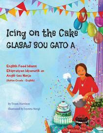 Icing on the Cake - English Food Idioms (Haitian Creole-English)