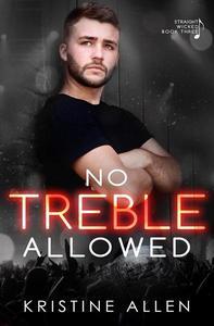 No Treble Allowed