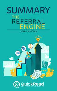 """Summary of """"The Referral Engine"""" by John Jantsch"""