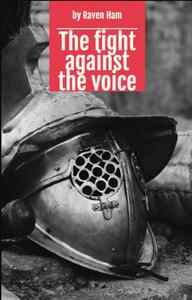 The fight against the voice
