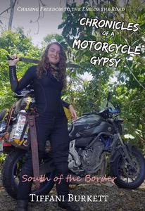 Chronicles of a Motorcycle Gypsy: South of the Border