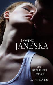 Loving Janeska