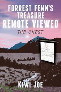 Forrest Fenn's Treasure Remote Viewed: The Chest