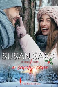 It Started with a Candy Cane (Book 6, The Real Men Series)