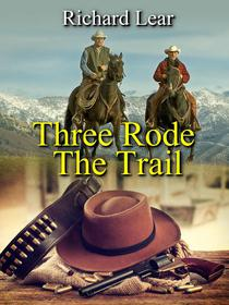 Three Rode The Trail