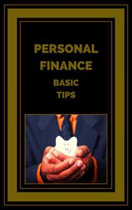 Personal Finance Basic Tips