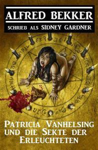 Patricia Vanhelsing und die Sekte der Erleuchteten