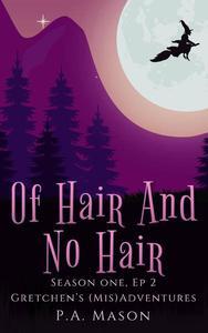 Of Hair and No Hair