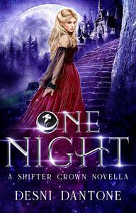 One Night: A Shifter Crown Novella