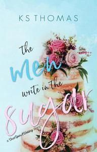 The Men Write in the Sugar
