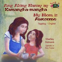 Ang Aking Nanay ay Kamangha-mangha My Mom is Awesome