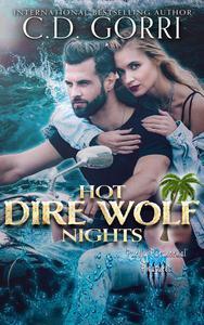 Hot Dire Wolf Nights