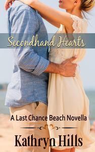 Secondhand Hearts - A Last Chance Beach Novella