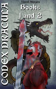 Codex Dracula - Books 1 and 2