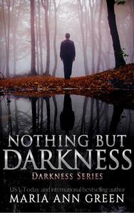 Nothing but Darkness