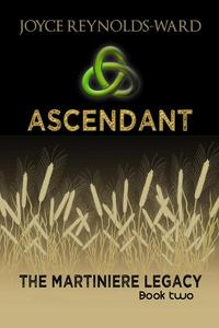 Ascendant: The Martiniere Legacy Book Two