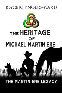 The Heritage of Michael Martiniere