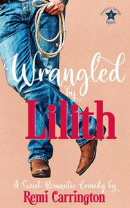 Wrangled by Lilith