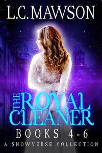 The Royal Cleaner: Books 4-6
