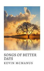 Songs of Better Days