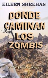 Donde caminan los zombis