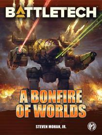 BattleTech: A Bonfire of Worlds