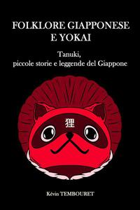 Tanuki, Piccole Storie e Leggende del Giappone