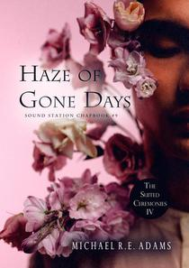 Haze of Gone Days