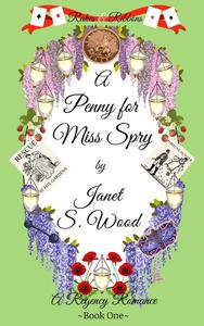 A Penny for Miss Spry: A Regency Romance