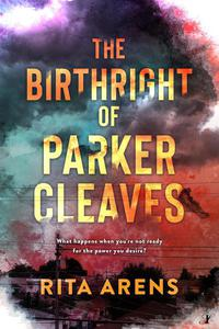 The Birthright of Parker Cleaves