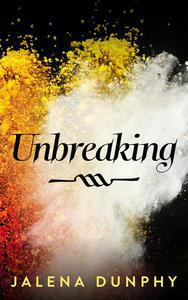 Unbreaking