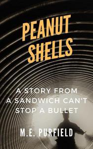 Peanut Shells: A Short Story