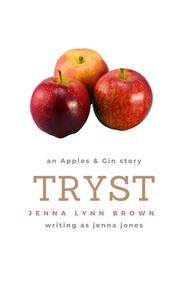 Tryst: An Apples & Gin Story