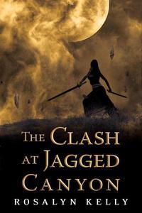 The Clash at Jagged Canyon