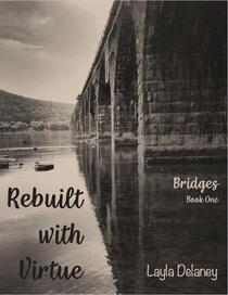 Rebuilt with Virtue
