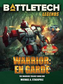 BattleTech Legends: Warrior: En Garde (The Warrior Trilogy, Book One)