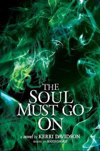 The Soul Must Go On