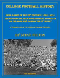 """College Football History """"Bowl Games of the 20th Century"""""""